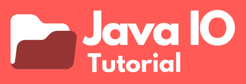 Java IO Tutorial